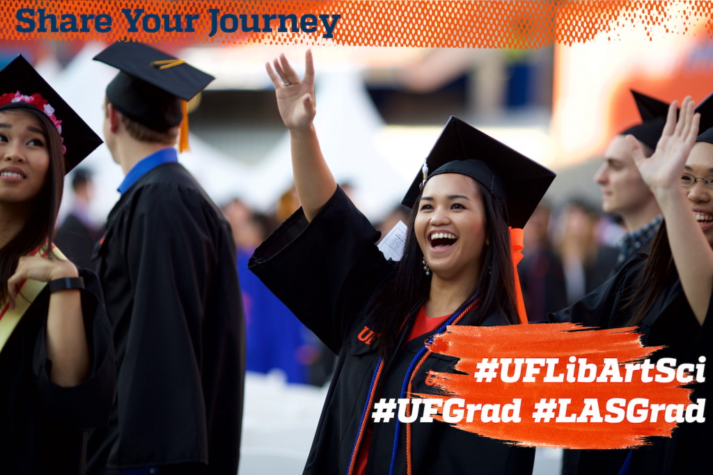 Use hashtags UFLibArtSci and LASGrads